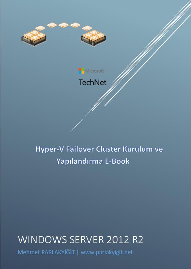 Hyper-V Failover Cluster Kurulum ve Yapılandırma