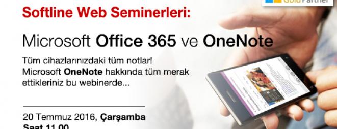 Microsoft Office 365 ve OneNote Hakkında Tüm Merak Ettikleriniz  (Webcast)