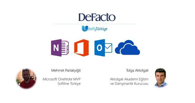 24 Ekim 2016  Tarihinde DeFacto ile Unify Türkiye Ortaklaşa Gerçekleştirilen OneNote ve Outlook Eğitiminden Kareler